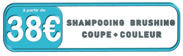 Prix champooning brushing coupe + couleur chez VIP Espace Coiffure
